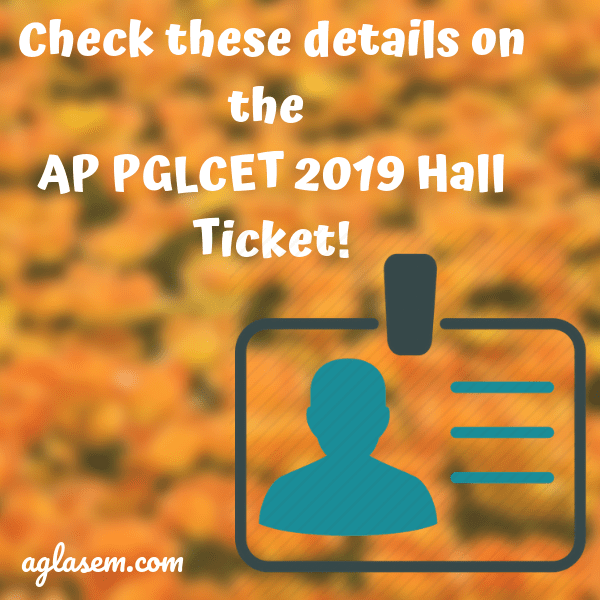 AP PGLCET 2019 Hall Ticket / Admit Card (Released) - Download Here