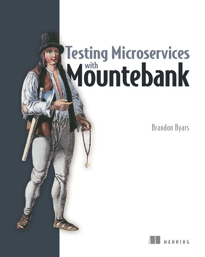 Testing Microservices with Mountebank, par Brandon Byars