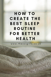 How to create the best sleep routine for better health | by The CSI Girls