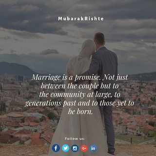 """""""Marriage is a promise. Not just between the couple but to the community at large, to generations past and to those yet to be born."""""""