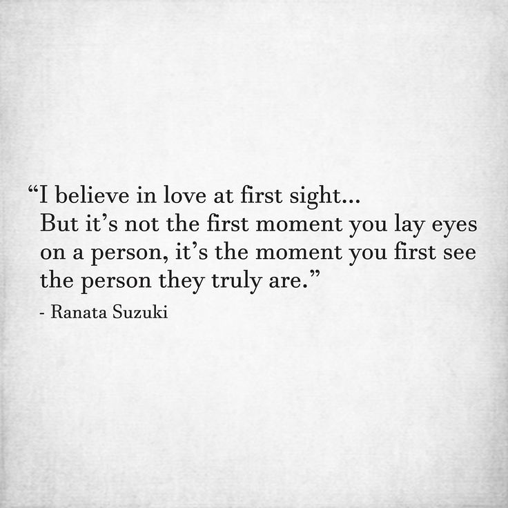 Love Quotes I Believe In Love At First Sight Love Quote Flickr