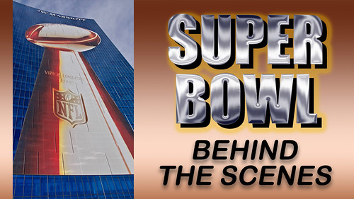 (VIDEO) SUPER BOWL Behind the Scenes