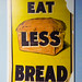 Eat Less Bread by Steve Taylor (Photography)