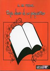 AM Vidal, Rojo diario de un psiquiátrico