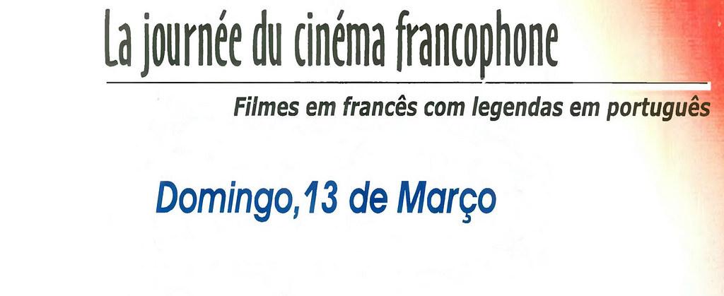 La Journée du Cinéma Francophone - Jornada do Cinema Francófono