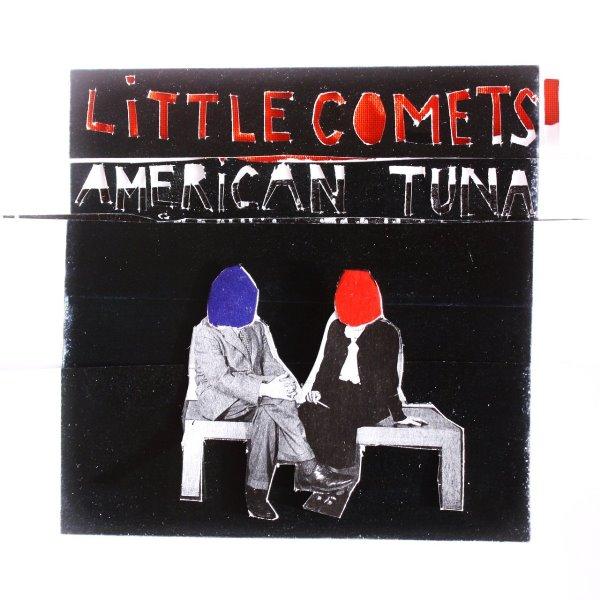 Little Comets - American Tuna
