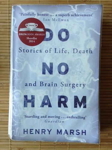 Do No Harm - Henry Marsh   by Mary Loosemore