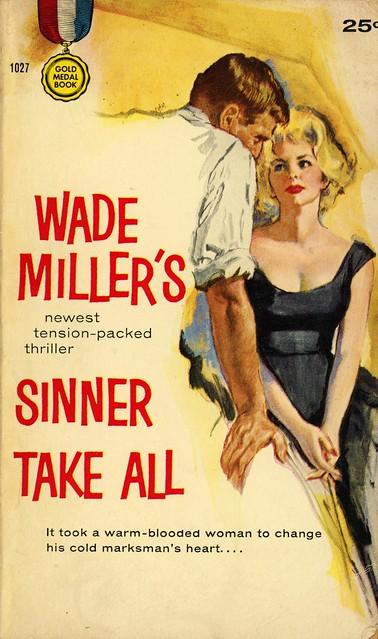 Gold Medal Books 1027 - Wade Miller - Sinner Take All