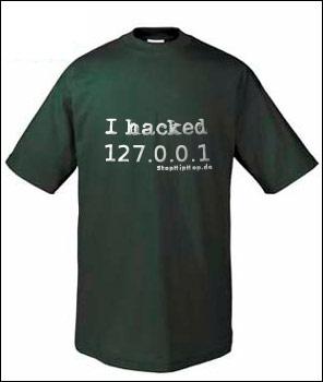I hacked 127.0.0.1 t-shirt
