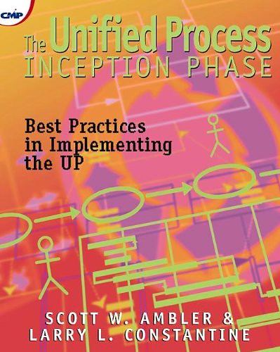 The Unified Process Inception Phase, par Scott W. Ambler & Larry L. Constantine