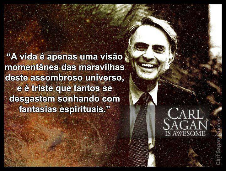 Carl Sagan Uma Frase Do Grande Mestre Carl Sagan Ataliba