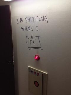 I'm shitting where I EAT   by kalleboo