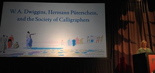TypeCon 2017: Bruce Kennett on W.A.Dwiggins, Hermann Püterschein, and the Fictional Society of Calligraphers | by composerjk