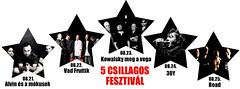 2012. augusztus 10. 17:13 - 5 csillagos fesztivál