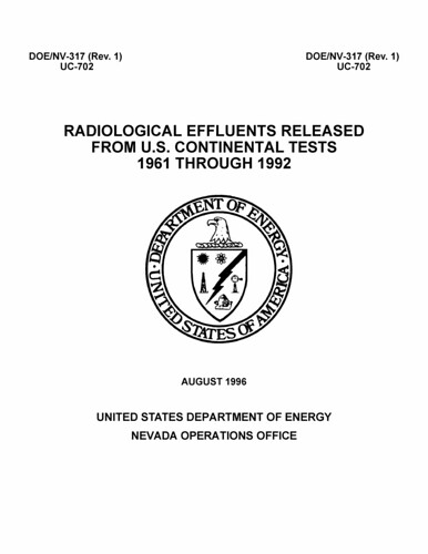 Radiological Effluents Released from U.S. Continental Tests 1961 Through 1992