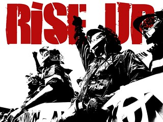 RISE UP - Fight austerity now, while you still can. | by Teacher Dude's BBQ