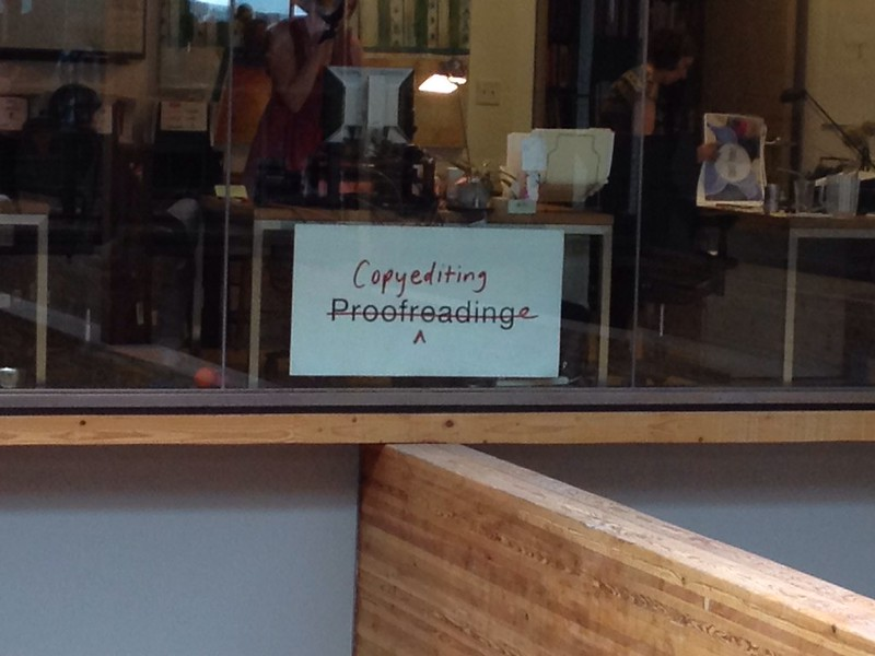 Copyediting, Not Proofreading