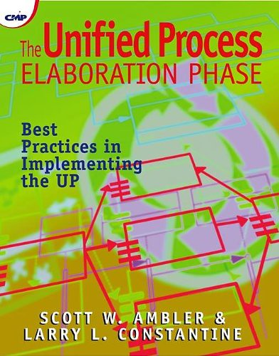 The Unified Process Elaboration Phase, par Scott W. Ambler