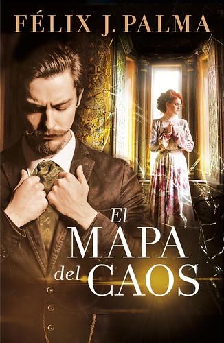 Félix J Palma, El mapa del caos | by Liblit