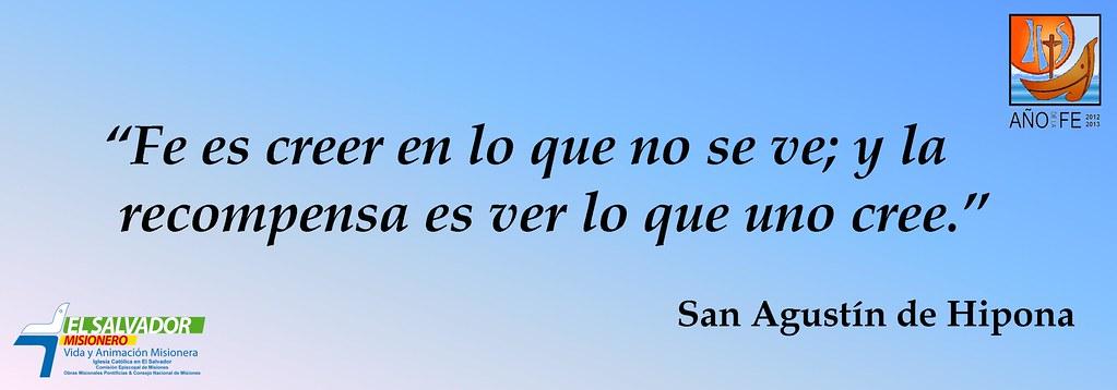 Frases Año De La Fe San Agustin De Hipona El Salvador