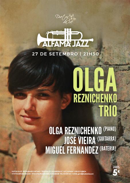 CONCERTO ALFAMA JAZZ Duetos da Sé - TERÇA-FEIRA 27 SETEMBRO 2016 - 21h30 - OLGA REZNICHENKO TRIO
