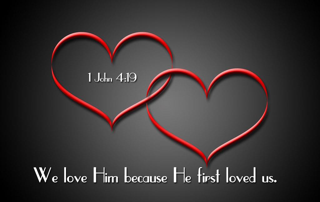 1 John 4:19 | 1 John 4:19 | T | Flickr