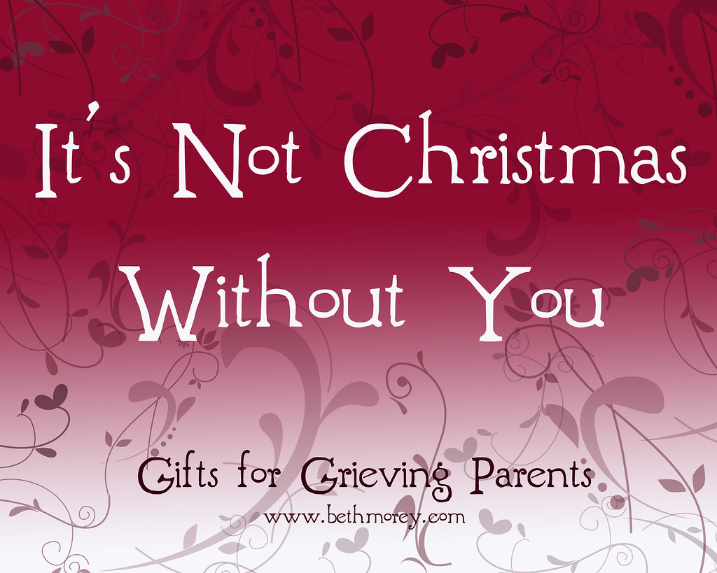 Christmas Without You.It S Not Christmas Without You 8 Holiday Gifts For Grievin