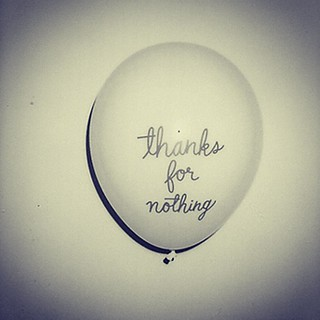 Thanks For Nothing Balloon Quotes Felipe Sahagún Flickr