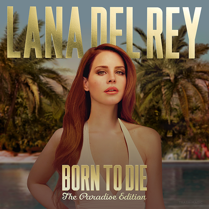 Lana Del Rey Born To Die The Paradise Edition A Photo On Flickriver