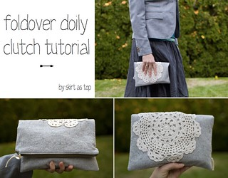 foldover doily clutch tutorial | by skirt_as_top