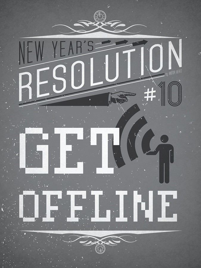New Year's Resolution #10: Get offline | Viktor Hertz | Flickr