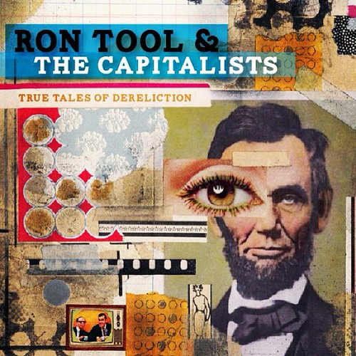 Ron Tool & The Capitalists Album Cover Art 2012 | by VISUAL DEFECTS