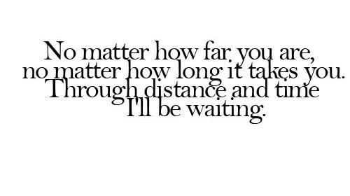 lovequotes #valentine No matter how far you are, no matte ...