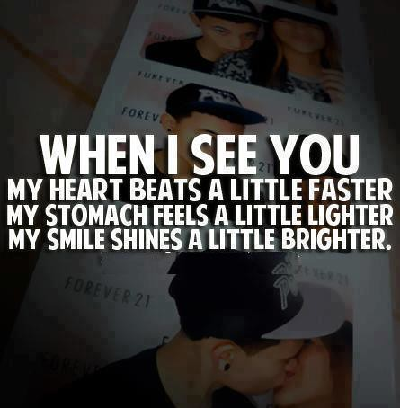 Lovequotes When I See You My Heart Beats A Little Faster Flickr