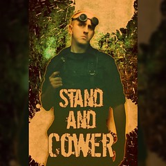 Stand & Cower