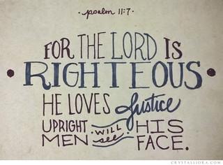Psalm 11:7 | by crystalliora ✦ vesper704