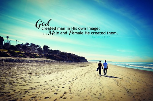 """""""Male and Female He Created Them..."""" 