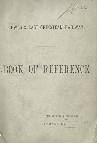 Lewes and East Grinstead Railway Book of Reference | by ian.dinmore