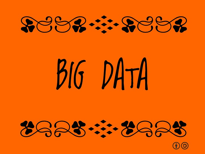 Buzzword Bingo: Big Data = Collection of large and complex data sets
