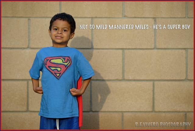 Miles Is A Super Boy