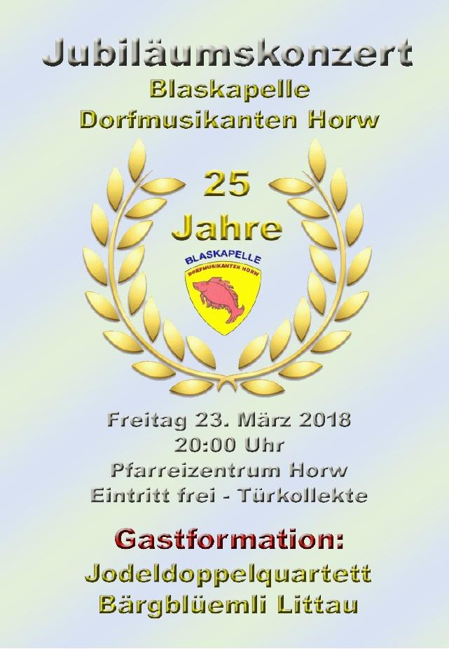 Jubiläumskonzert - 25 Jahre Blaskapelle Dorfmusikanten Horw (23.3.2018)