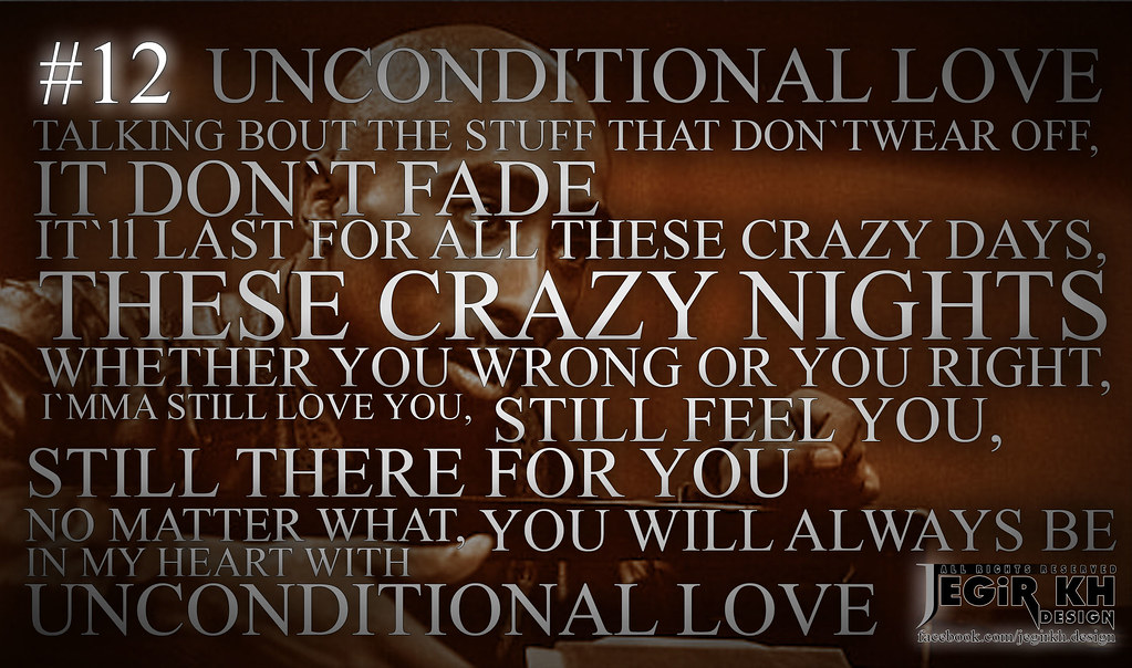2pac Quotes & Sayings (JEGiR KH Design) | 12- Unconditional … | Flickr