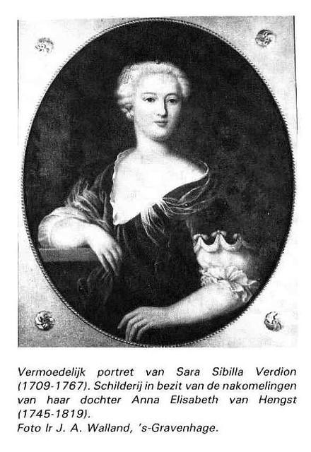 Vermoedelijk portret van Sarah Sibilla Verdion (1709-1767). Schilderij in bezit van de nakomelingen van haar dochter Anna Maria van Hengst (1745-1819). Foto: F.J.A. Walland.