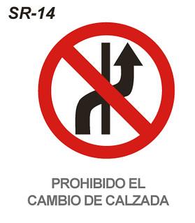Prohibido Cambio De Calzada Esta Señal Se Empleará Para No