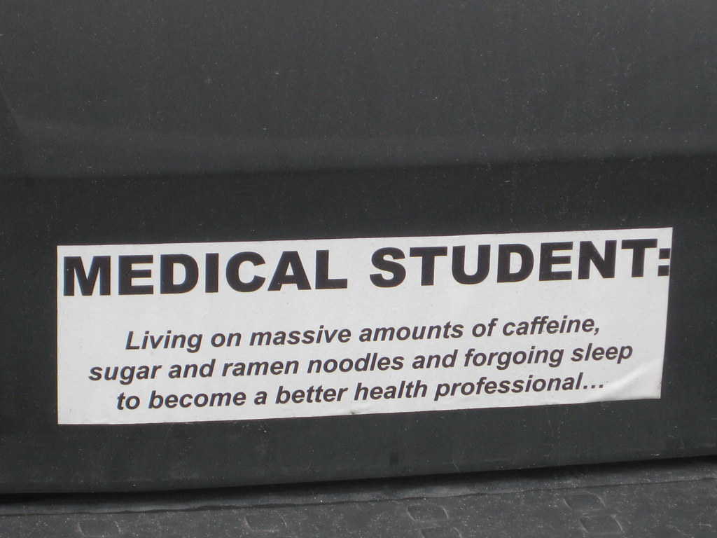 MEDICAL STUDENT: Living on massive amounts of caffeine, sugar and ramen noodles and forgoing sleep to become a better health professional...