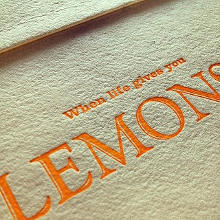 life gives you lemons #letterpress | by shea.smith