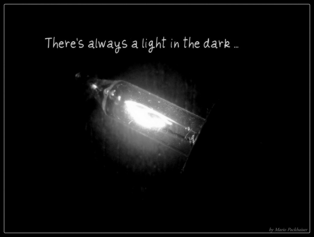 in the light there is always a dark