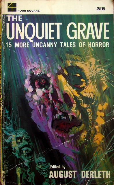 The Unquiet Grave - Four Square Books - No 982 - 1964
