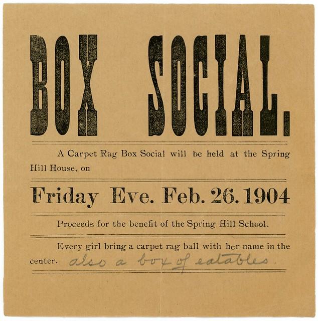 Carpet Rag Box Social, Spring Hill House, Jeffersonville, Indiana, Feb. 26, 1904