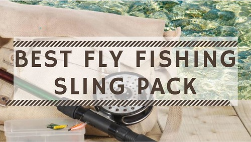 Best Fly Fishing Sling Pack (2018 Update) | by Victor Mays